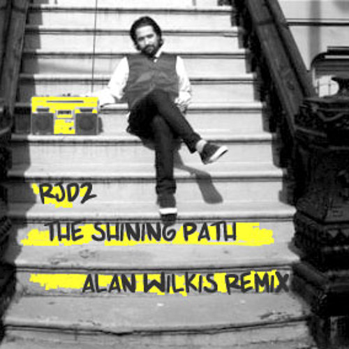 RJD2 - The Shining Path (Alan Wilkis Remix)