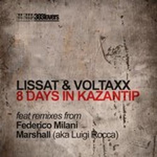 Lissat & Voltaxx - 8 days in Kazantip (Lissat & Voltaxx Vox Mix) 320