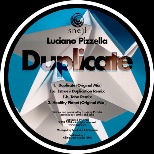 Luciano Pizzella - Duplicate ( Estroe's Duplication Remix )