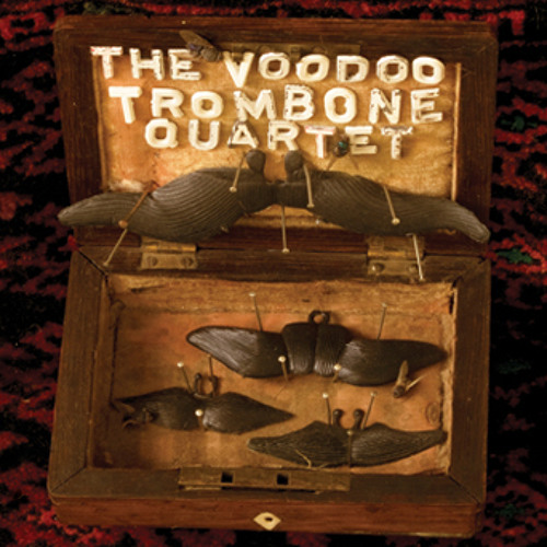 The Voodoo Trombone Quartet... AGAIN (album sampler mini mix)