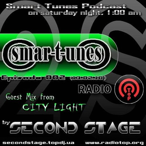 Second Stage - Smart Tunes. Episode 002 (GM City Light) (13.02.10)