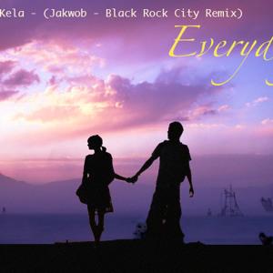 EveryDay - Killa Kela - (Jakwob - Black Rock City Allstars Remix)