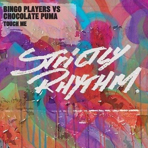 Bingo Players Vs. Chocolate Puma - Touch Me (Bart B More Remix)