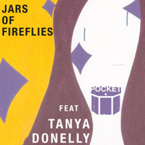 "POCKET - ""Jars Of Fireflies"" feat. Tanya Donelly (Belly)"
