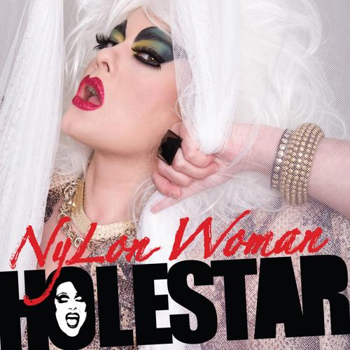 Holestar - NyLon Woman (Radio Edit)