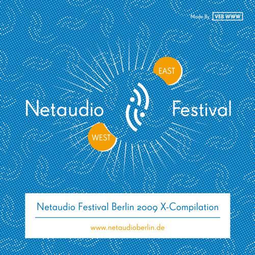 Netaudio Festival Berlin 2009 X-Compilation
