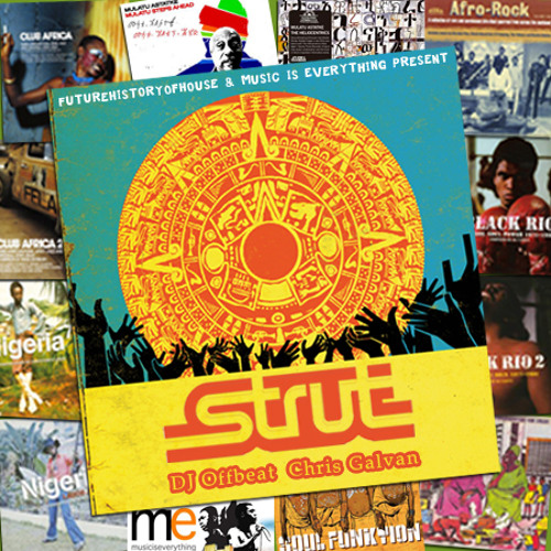 Strut Records Special Selection DJ Offbeat & Chris Galvan