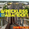 Wreckless Abandon - 04 - Long Lost Child [WM001 available on CD or DL]