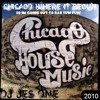 CHICAGO WHERE IT BEGUN! SO IM GOING OUT TO HAV SOME FUN....BY JES ONE