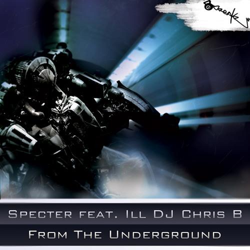 Specter ft. Ill DJ Chris B - From the Underground (Stonewash rmx)