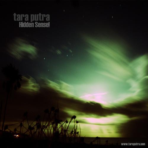 Tara Putra - Hidden Sense [EP]