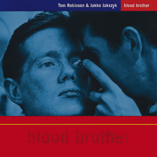 BLOOD BROTHER: WE NEVER HAD IT DO GOOD - TR & Jakko Jakszyk