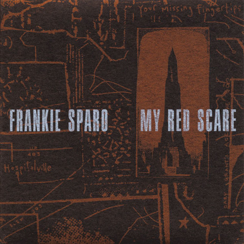 My Red Scare - FRANKIE SPARO