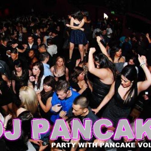 PARTY WITH PANCAKE VOLUME 3