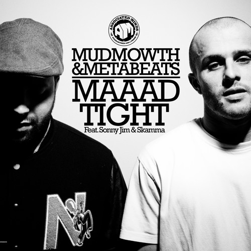 METABEATS & MUDMOWTH 'Maaad Tight' feat. Sonnyjim & Skamma