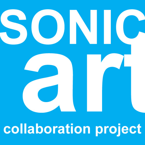 Sonic Art Collaboration Project
