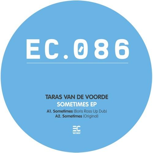 Taras Van De Voorde - Sometimes (Boris Ross Up Dub)