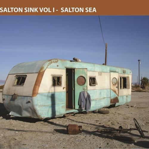 Salton Sink Vol 1 - Salton Sea
