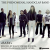 Phenomenal Handclap Band 'Baby' (Clock Opera Remix)