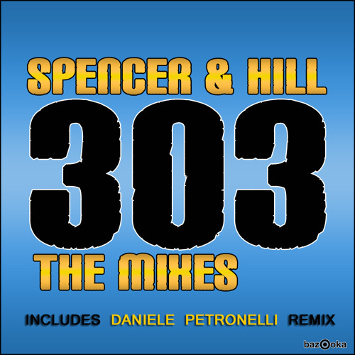 SPENCER & HILL_303 (Daniele Petronelli Rmx)