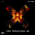 The Notorious xx (Wait What) Juicy-R Artwork