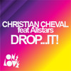Christian Cheval Feat All Stars 'Drop It...!' Rap On It