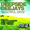 Deepside Deejays - Beautiful Days (Radio Edit)