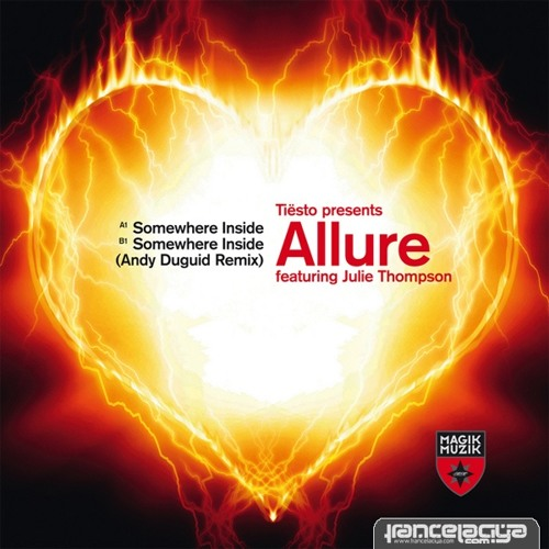 Allure Feat Julie Thompson - Somewhere Inside Of Me