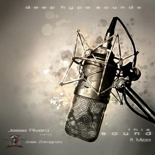 Jesse Rivera ft. Mizza - This Sound