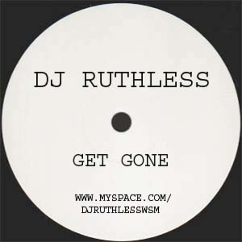 RUTHLESS - GET GONE