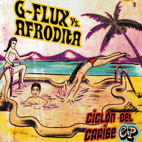 Afrodita Vs G Flux - Ciclon del Caribe (Canalh remix)
