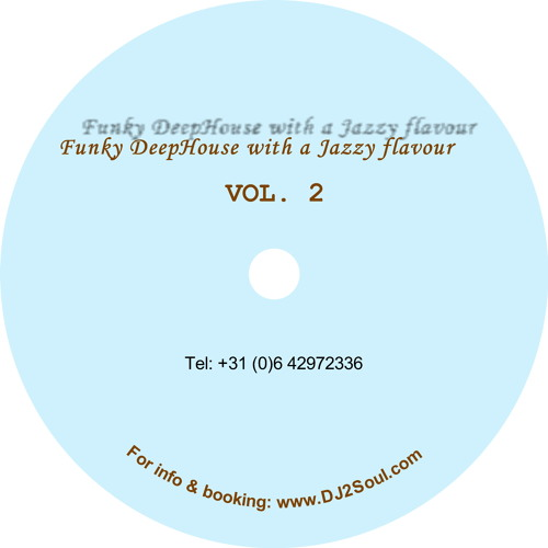 DJ 2Soul - Funky DeepHouse With a Jazzy Flavour  (VOL. 2)