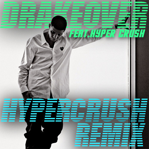 Over (HYPER CRUSH Remix)