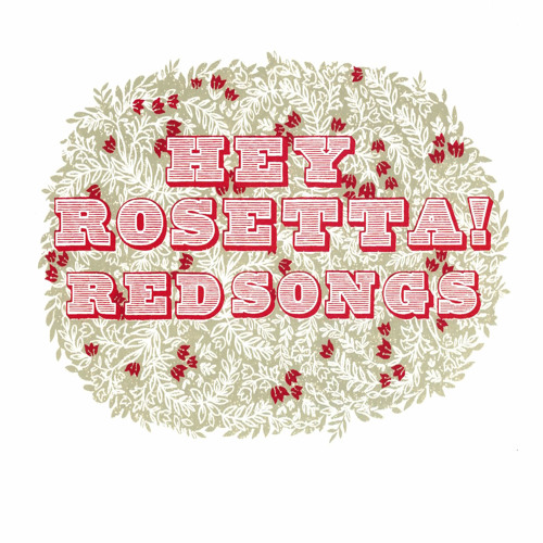 Hey Rosetta! - Red Song