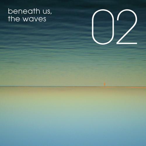 Human Resources™ Mixtape 02 / Beneath Us, The Waves - Creation
