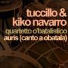 Tuccillo & Kiko Navarro - Auris (Canto A Obatala) (Creisi Solo Mix)