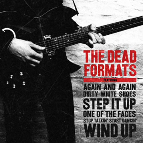 THE DEAD FORMATS - Step It Up