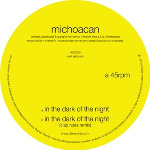 Michoacan - In The Dark Of The Night (Clap Rules remix)