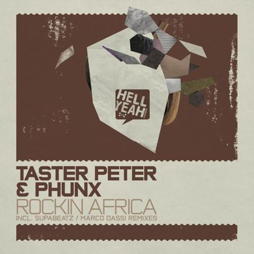 Taster Peter & Phunx - Rockin Africa (Marco Dassi remix)