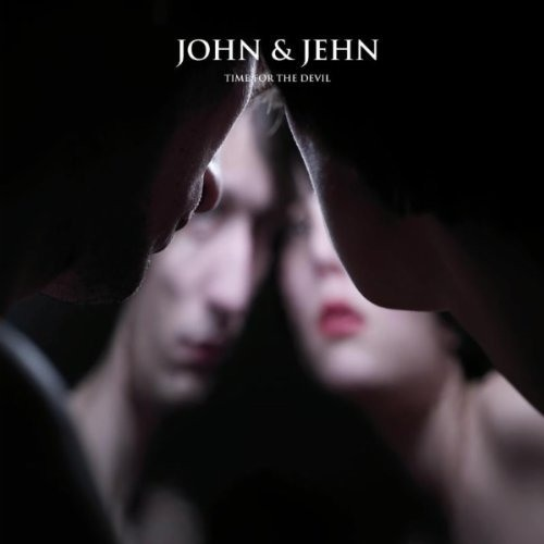 john and jehn-time for the devil
