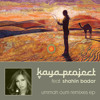 Kaya Project Feat. Shahin Badar - Ummah Oum (Kaya Project's Slow Hop Mix)
