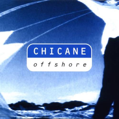 Chicane - OffShore (Grade-E Dark Breaks ReRub)
