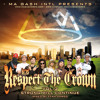 Respect The Crown vol.3 : Strong Will Continue [MixCD]