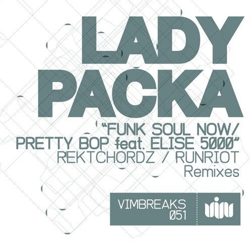 Lady Packa 'Pretty Bop' (RuN RiOT Remix) [TASTER] * OUT NOW *