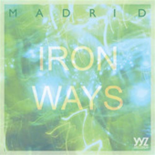 Madrid - Iron Ways (Bit Funk Remix)