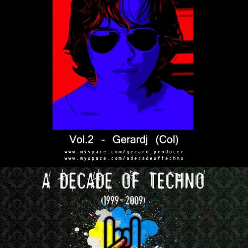A Decade of Techno Vol.2 - Gerardj (Col) Pt/1