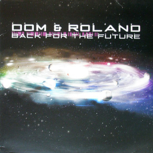 Oswald Moris - Dom & Roland - Back For The Future