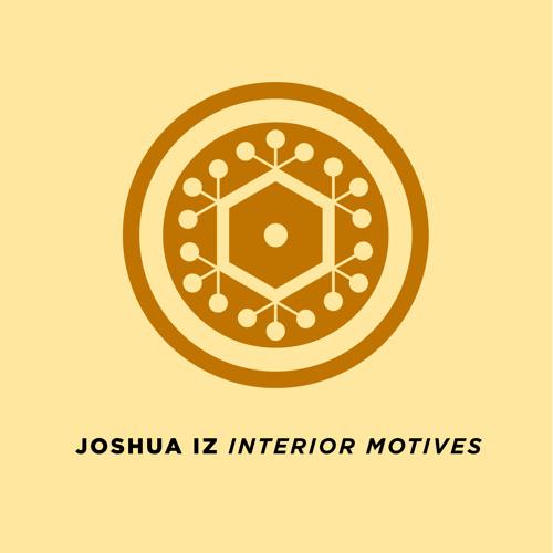 Interior Motives (Mixed by Joshua Iz)