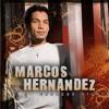 The Way I Do - Marcos Hernandez