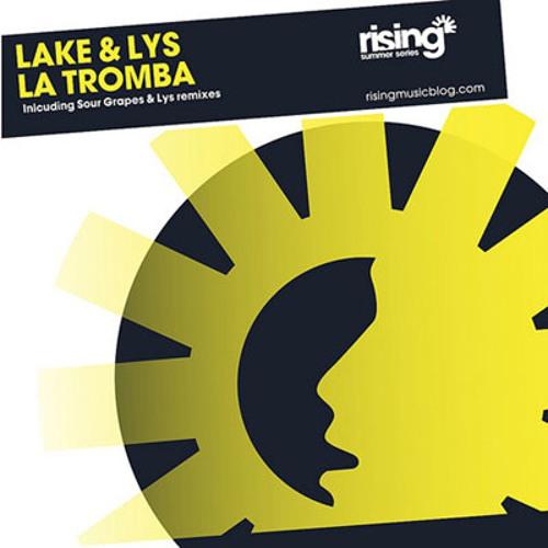 Lake & Lys - La Tromba (Soda 'n' Suds Remix)